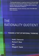 The Rationality Quotient: Toward a Test of Rational Thinking (The MIT Press)