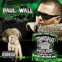 Get Money Stay True [SwishaHouse Chopped Up Remix] (U.S. Version) [Explicit]