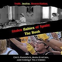 Stolen Babies of Spain: The Book
