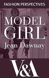 Model Girl (V&A Fashion Perspectives)