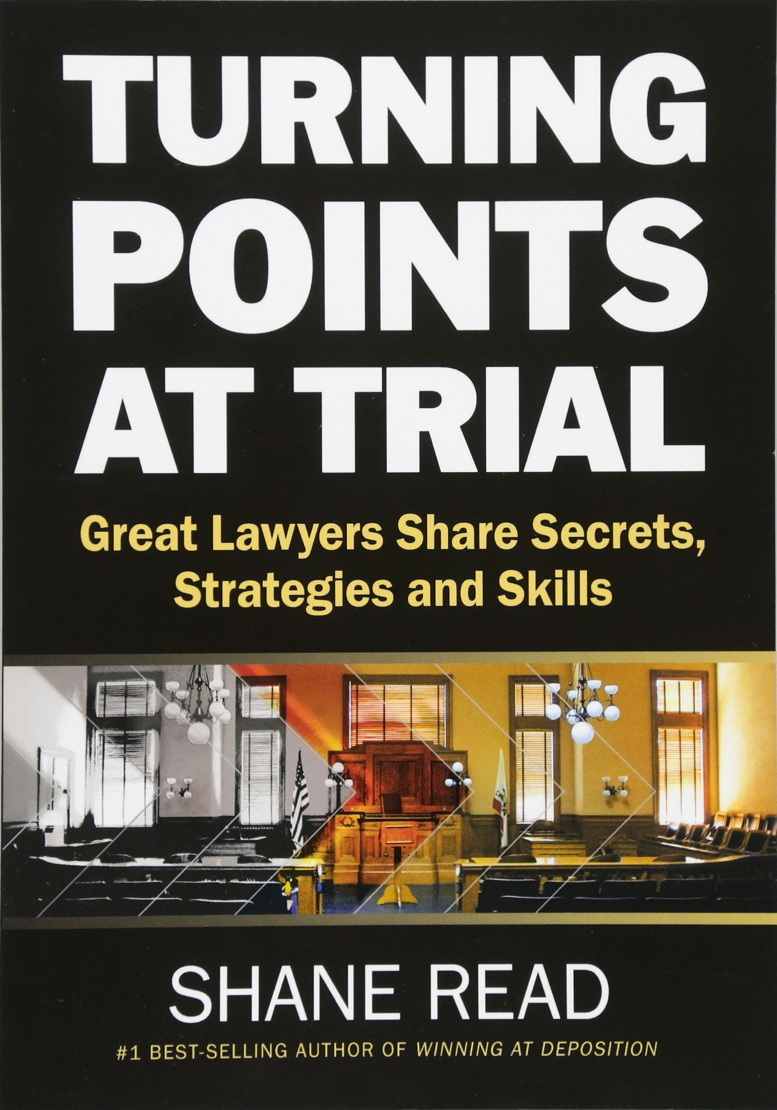 Image OfTurning Points At Trial: Great Lawyers Share Secrets, Strategies And Skills