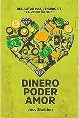 Dinero Poder Amor Versión Kindle