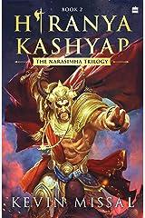 Hiranyakashyap: The Narasimha Trilogy Book 2 Kindle Edition