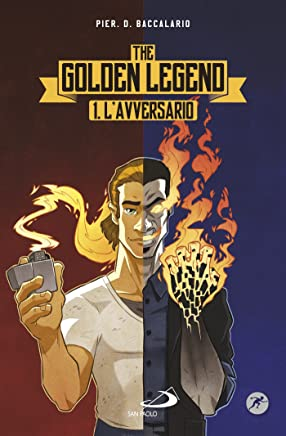 Lavversario. The Golden Legend