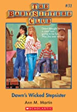 The Baby-Sitters Club #31: Dawn's Wicked Stepsister (Baby-sitters Club (1986-1999))