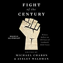 Fight of the Century: Writers Reflect on 100 Years of Landmark ACLU Cases