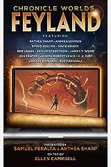 Chronicle Worlds: Feyland (Future Chronicles Book 12) Kindle Edition