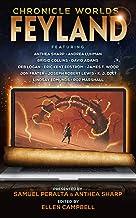 Chronicle Worlds: Feyland (Future Chronicles Book 12)