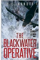 The Blackwater Operative: An International Suspense Thriller Series: Book 1 (Anna Ledin Spy Series) Kindle Edition