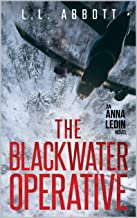 The Blackwater Operative: An International Suspense Thriller Series: Book 1 (Anna Ledin Spy Series)