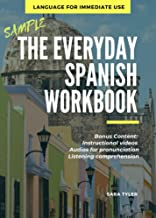The Everday Spanish Workbook: Language for Immediate Use (English Edition)