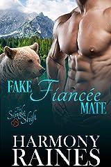 Fake Fiancée Mate (The Single Shift Book 2) Kindle Edition
