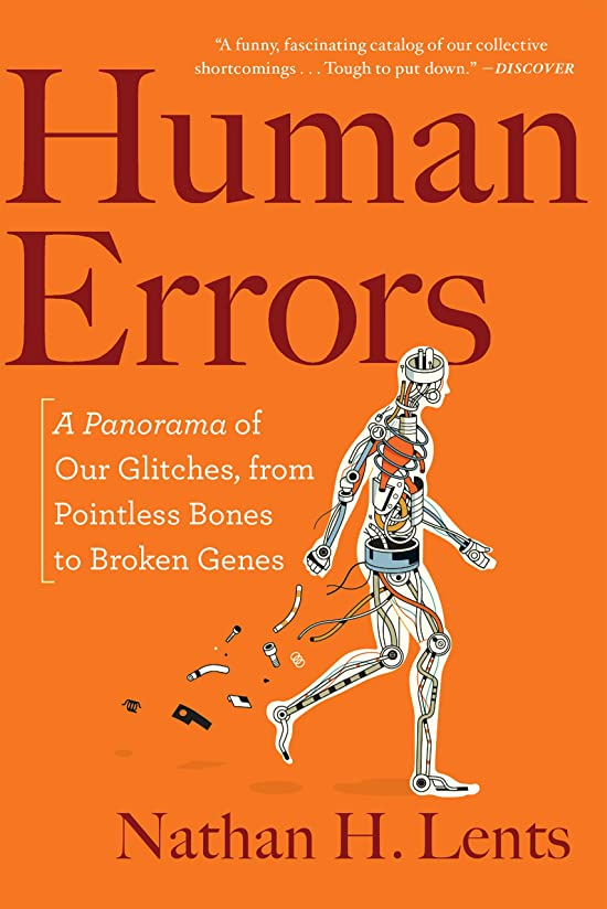 支給保持保持Human Errors: A Panorama of Our Glitches, from Pointless Bones to Broken Genes (English Edition)
