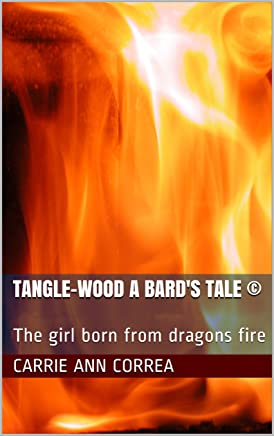 Tangle-Wood A Bard's Tale ©: The girl born from dragons fire