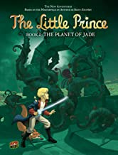 The Planet of Jade: Book 4 (The Little Prince)