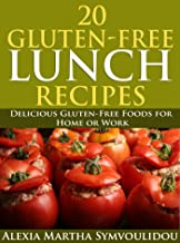 20 Gluten-Free Lunch Recipes: Delicious Gluten-Free Foods for Home or Work