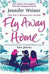 Fly Away Home Kindle Edition