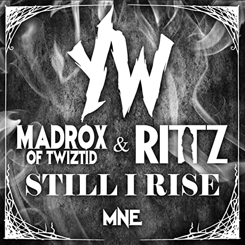 Still I Rise [Explicit] by Rittz Young Wicked feat. Jamie ...