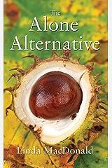 The Alone Alternative Kindle Edition