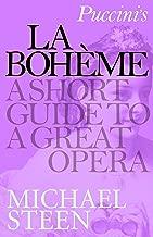 Puccini's La Bohème: A Short Guide to a Great Opera (Great Operas) (English Edition)
