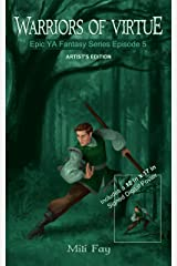 Warriors of Virtue Epic YA Fantasy Series Episode 5: Artist's Edition Kindle Edition