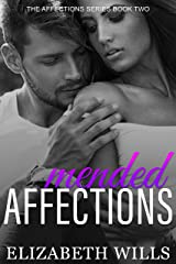 Mended Affections (The Affections Series Book 2) Kindle Edition