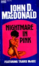 NIGHTMARE IN PINK, A Travis McGee Novel
