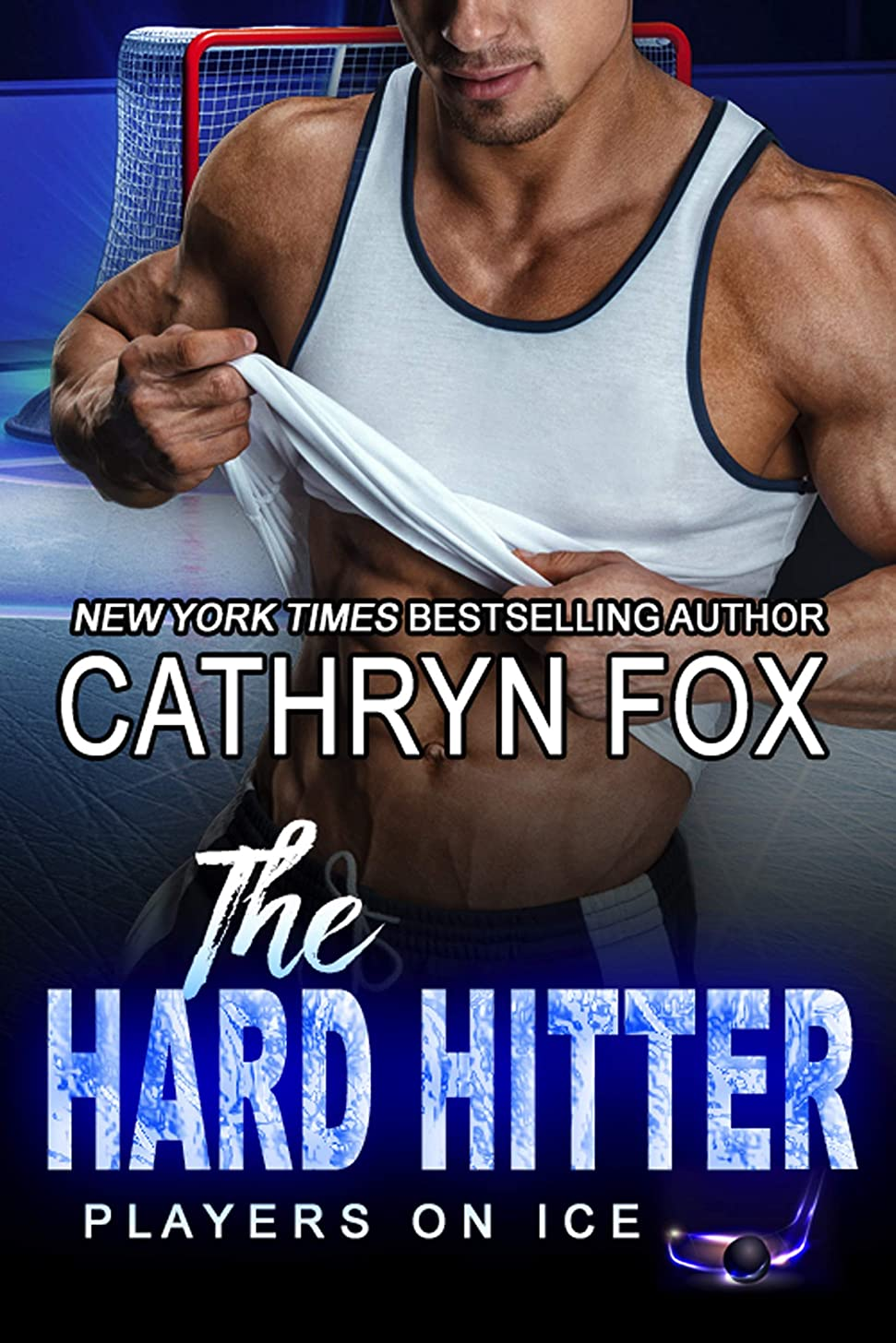 The Hard Hitter: Single Dad Romance (Players on Ice Book 4)