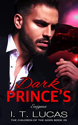 Dark Prince's Enigma (The Children Of The Gods Paranormal Romance Series Book 29) (English Edition)
