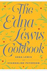 The Edna Lewis Cookbook Kindle Edition