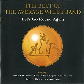 Let's Go Round Again: Best of