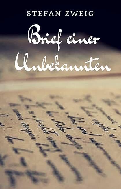Brief einer Unbekannten (German Edition)