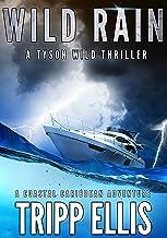 Wild Rain: A Coastal Caribbean Adventure (Tyson Wild Thriller Book 5)
