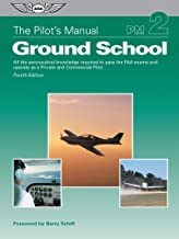 Download The Pilot's Manual: Ground School: All the aeronautical knowledge required to pass the FAA exams and operate as a Private and Commercial Pilot (The Pilot's Manual Series Book 2) PDF