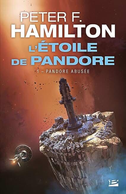 Pandore abusée: L'Étoile de Pandore, T1