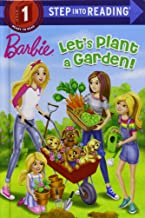 Barbie: Let's Plant A Garden! (Step Into Reading) (Turtleback School & Library Binding Edition)