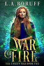 War of Fire (The Unseen Wars Book 2)