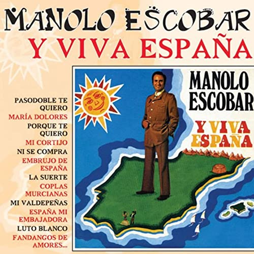 Y Viva España By Manolo Escobar On Amazon Music Amazon Co Uk