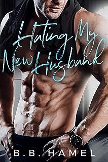Hating My New Husband (Hate Love Book 3)