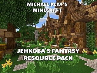 Clip: Michael Play's MInecraft Jehkoba's Fantasy Resource Pack