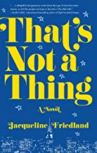 Download That's Not a Thing: A Novel PDF
