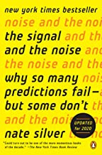 The Signal and the Noise: Why So Many Predictions Fail–but Some Don't PDF