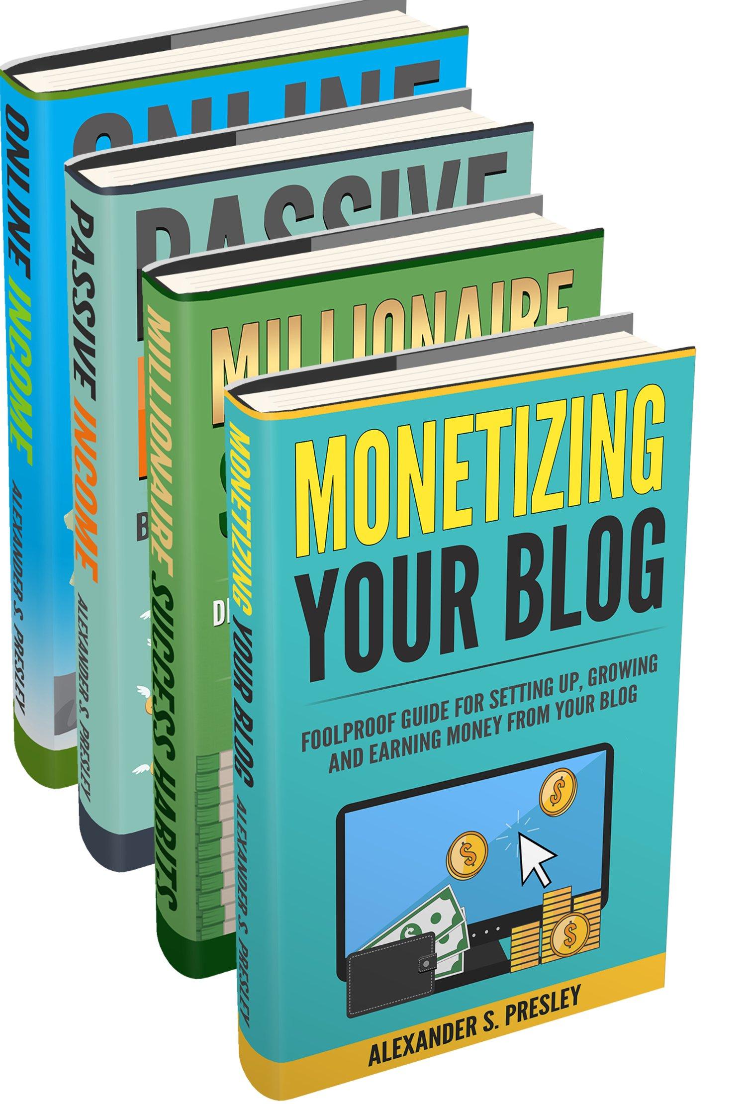 Financial Freedom: Online Income, Passive Income, Millionaire Success Habits, Monetizing Your Blog