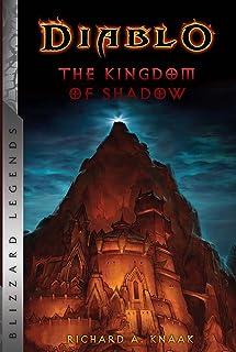 Diablo: The Kingdom of Shadow (Diablo: Blizzard Legends)