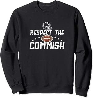 Respect the Commish Fantasy Football Commissioner Sweatshirt