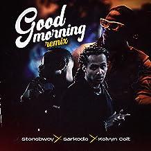 Good Morning (Remix) [Explicit]