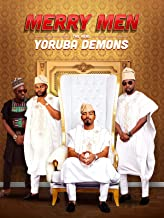 merry men yoruba demons