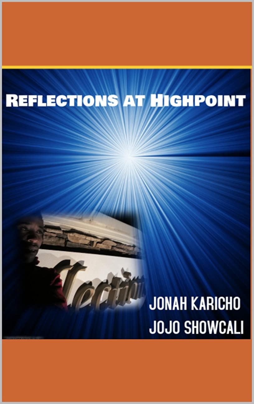 旧正月勉強するサイズREFLECTIONS AT HIGH POINT: 17 YEARS JOURNEY SEARCHING FOR HAPPINESS FROM KENYA TO UNITED STATES OF AMERICA (English Edition)
