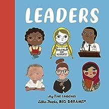 Leaders: My First Leaders (Little People, BIG DREAMS)