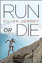kilian jornet run or die